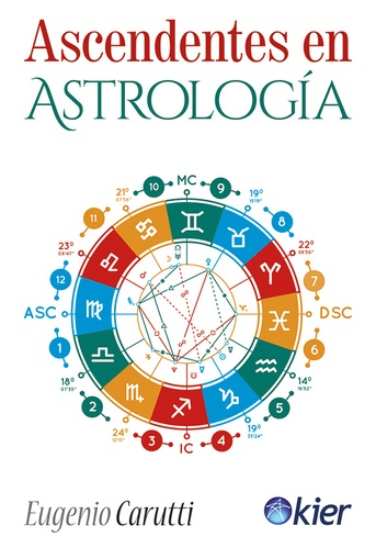 ASCENDENTES EN ASTROLOGIA VOLUMEN UNICO