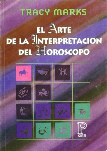 ARTE DE LA INTERPRETACION DEL HOROSCOPO (PRONOSTICO), EL