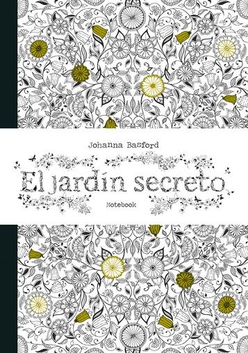 El Jardin Secreto Notebook Las Mil Y Una Hojas Libros