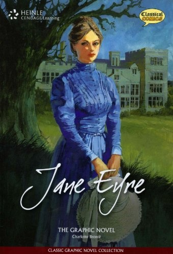 READER JANE EYRE: CLASSIC GRAPHIC NOVEL COLLECTION