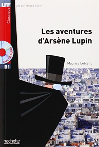 LES AVENTURES D'ARSENE LUPIN + CD AUDIO MP3 (B1)