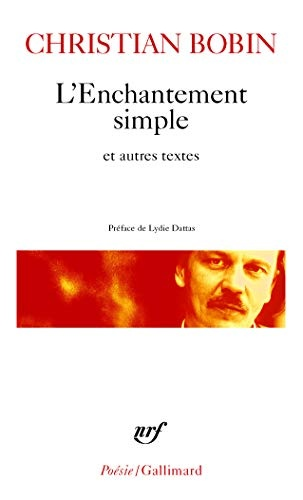 Enchantement Simple Et Autres textes