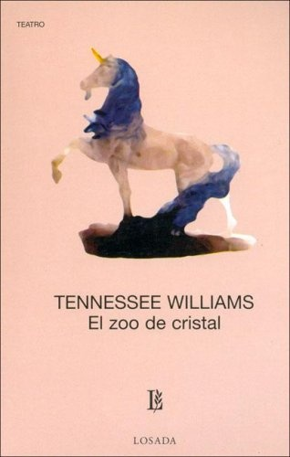 455-WILLIAMS: EL ZOO DE CRISTAL
