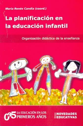 Planificaci n en la educaci n infantil la for Planificacion de educacion inicial