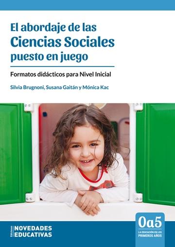 Abordaje de las Ciencias Sociales puesto en juego, El