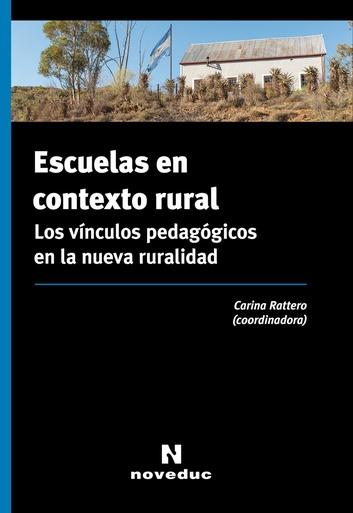 Escuelas En Contexto Rural Noveduccom Libros Recursos