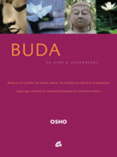 Buda/ Buddha: Su Vida Y Ensenanzas/ His Life and Teachings (Spanish Edition) (Nuevo)